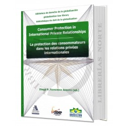 CONSUMER PROTECTION IN INTERNACIONAL PRIVATE RELATIONSHIPS
